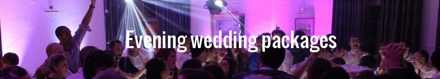 Evening Wedding Packages North East